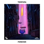 Forever von Tempura