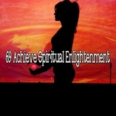 69 Achieve Spiritual Enlightenment de Zen Meditate