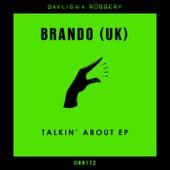 Talkin' About EP von Los Brando