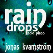 Rain Drops (Solo Piano) de Jonas Kvarnström