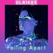 Falling Apart von Ulrikke