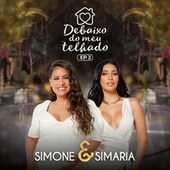 Debaixo Do Meu Telhado (EP 2) by Simone & Simaria