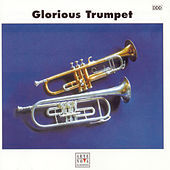 Glorious Trumpet von Various Artists