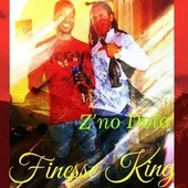 Finesse King by Z'no Dolo