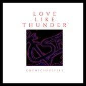 Love Like Thunder by Cozmicsoulfire