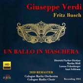 Verdi: Un ballo in maschera (Sung in German) [2020 Remastered Version] von Fritz Busch