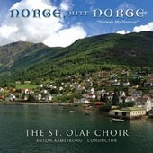Norge, mitt Norge (Live) by The St. Olaf Choir