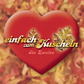 Einfach zum Kuscheln Vol. 2 by Various Artists