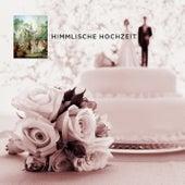 Himmlische Hochzeit von Various Artists