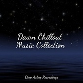 Dawn Chillout Music Collection de Massage Tribe