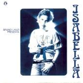 Bruno Lauzi presenta Isabella by Isabella