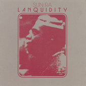 Lanquidity (Definitive Edition) by Sun Ra