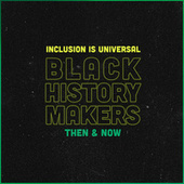 Black History Makers: Then & Now de Various Artists