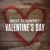 Best Country Valentine's Day by Various Artists