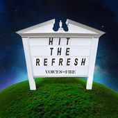 Hit the Refresh by Voices of Fire