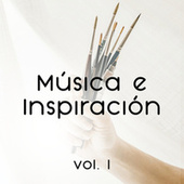 Música e Inspiración Vol. I de Various Artists