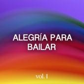 Alegría para bailar Vol. I by Various Artists