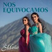 Nos Equivocamos by The Marías