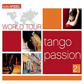World Tour - Tango Passion by Various Artists