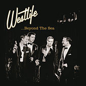 Beyond The Sea by Westlife