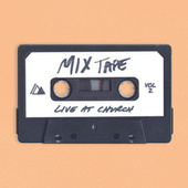 Live At Church: Mixtape (Vol. 2) de Influence Music