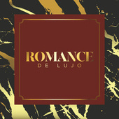 Romance de Lujo by Various Artists
