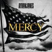 Mercy by Ayron Jones