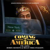 I'm A King (From The Amazon Original Motion Picture Soundtrack Coming 2 America) by Bobby Sessions