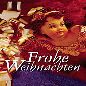Frohe Weihnachten by Various Artists