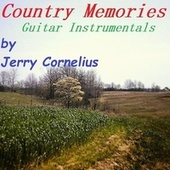 Country Memories by Jerry Cornelius
