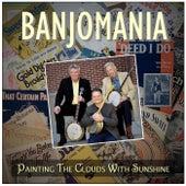 Painting the Clouds with Sunshine by Banjomania, Doug Mattocks, Steve Simpson