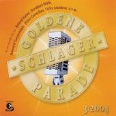 Goldene Schlagerparade 3/2004 von Various Artists