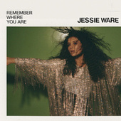 Remember Where You Are (Single Edit) by Jessie Ware