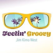 Feelin' Groovy de Jim