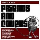 Friends and Covers by Jeremy Boger