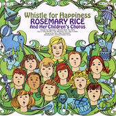Whistle For Happiness by Rosemary Rice