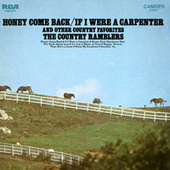 Honey Come Back/If I Were A Carpenter and Other Country Favorites by The Country Ramblers