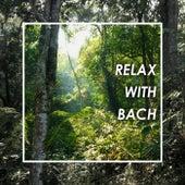 Relax with Bach von Johann Sebastian Bach