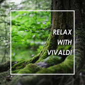 Relax with Vivaldi by Antonio Vivaldi