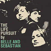 The Life Pursuit von Belle and Sebastian