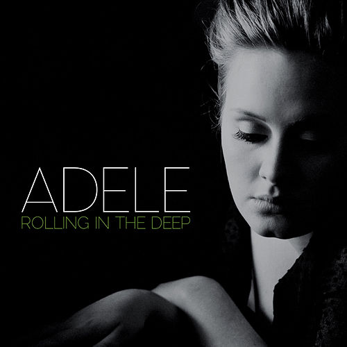 Rolling In The Deep von Adele