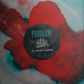 4 THE LOW de Problem