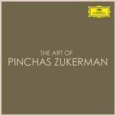 The Art of Pinchas Zukerman by Pinchas Zukerman