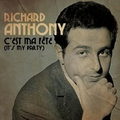 C'est ma fête (it's my party) by Richard Anthony