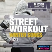 Big Street Workout Hits 2021 (15 Tracks Non-Stop Mixed Compilation For Fitness & Workout - 135 Bpm) by Dj Kee, Dj Hush, Dj Space'c, Levy 9, In.deep, Blue Minds, Thomas, Hanna, Th Express, D'mixmasters, Heartclub