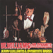 Dr. Williams & Dr. Dynamite de Jerry Williams