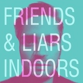 Indoors de Friends