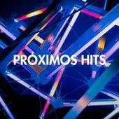 Próximos Hits de Various Artists