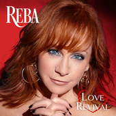 Love Revival by Reba McEntire