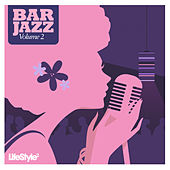Lifestyle2 - Bar Jazz Vol 2 (International Version) de Various Artists